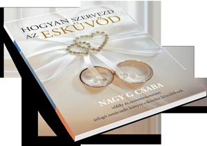 Hogyan szervezd meg az esküvőd e-könyv